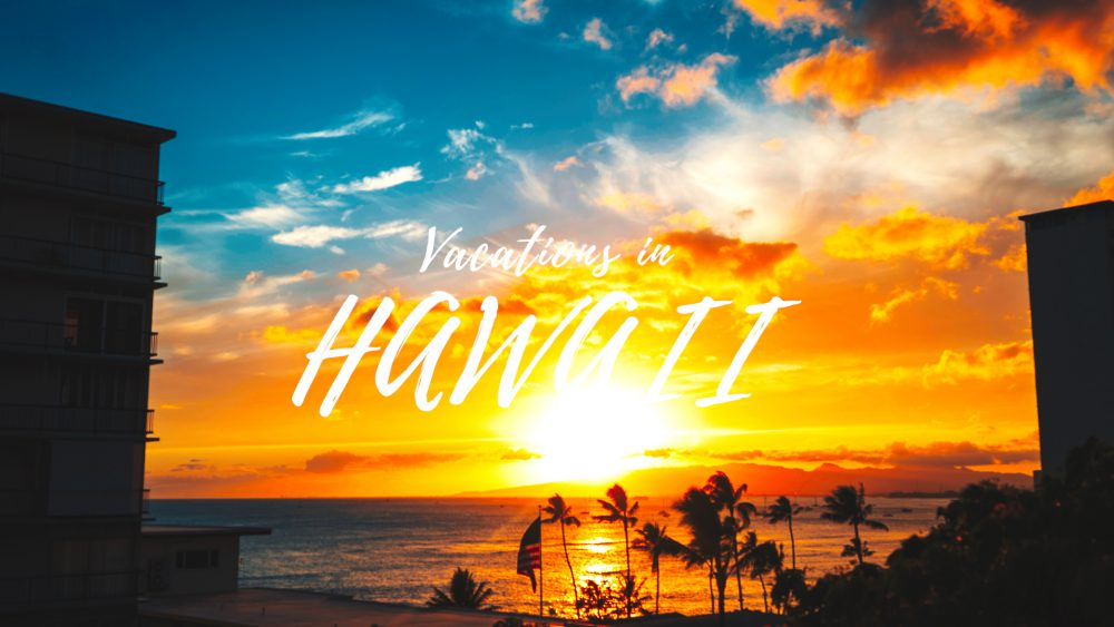 One Minute Vacations in HAWAII ハワイバケーション映像
